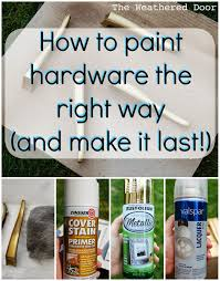 how to spray paint kitchen handles how to paint hardware and make it last the weathered