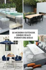 Modern Outdoor Furniture Ideas 18 Modern Outdoor Dining Space Furniture Ideas Shelterness