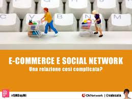 si e social i social media e l e commerce e vero che con i social non si vende