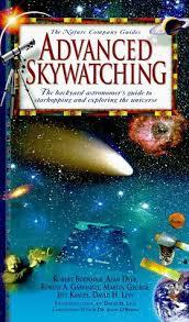 backyard astronomers guide advanced skywatching the backyard astronomer s guide to