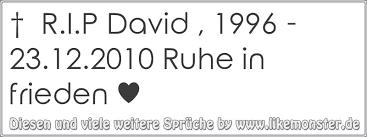 rip sprüche r i p david 1996 23 12 2010 ruhe in frieden