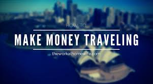how to make money traveling images 7 ways to make money traveling png