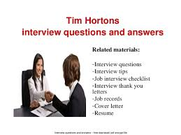 tim hortons interview questions and answers