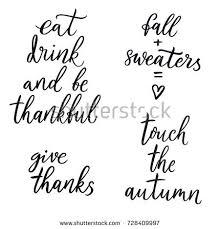 autumn thanksgiving quote autumn quote stock vector 728409997