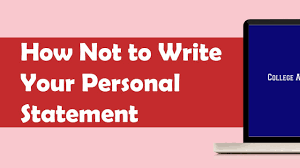 uc personal statement sample essay how not to write your personal statement youtube