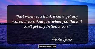 wedding quotes nicholas sparks 76 greatest nicholas sparks quotes to remember