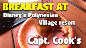 Polynesian Resort Map Breakfast At Capt Cook U0027s Disney U0027s Polynesian Village Resort