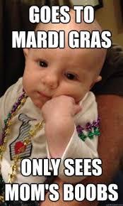 Fat Tuesday Meme - mardi gras best memes funny photos for fat tuesday