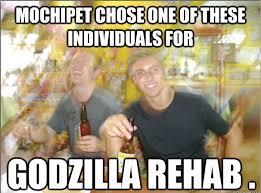 Rehab Meme - team mochipet goofs off in godzilla rehab mochipetmochipet