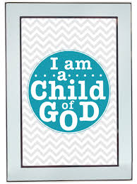 i am a child of god free printable in 4 different sizes lds