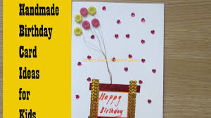 how to make birthday card how to make birthday cards at home greeting card ideas