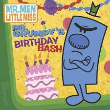 mr grumpy u0027s birthday bash the mr men show penguin group usa