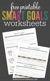 Smart Goals Worksheet For Kids 8 Free Goal Setting Worksheet Printables Tip Junkie