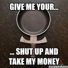 Take My Money Meme Generator - fry shut up and take my money meme generator mne vse pohuj