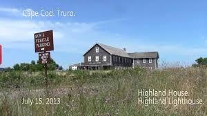 truro highland house and highland lighthouse youtube