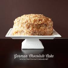 that u0027s what che said german chocolate cake that u0027s what