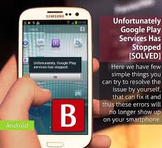 android phone stopped fix unfortunately play services has stopped updated 2018