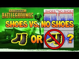 pubg quieter without shoes an answer to the shoes vs no shoes dilemma pubattlegrounds