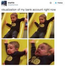 Broke Meme - memes that perfectly sum up being broke 27 photos thechive