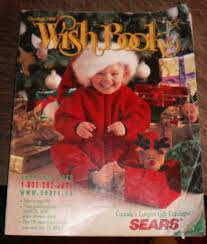 the christmas wish book the best christmas list the sears wish book nostalgia