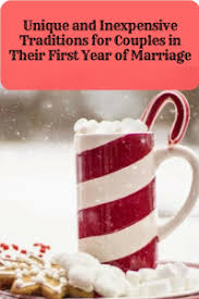 unique and inexpensive traditions for couples in their year of