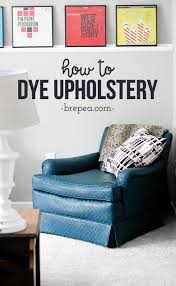 how to dye upholstered furniture bre pea