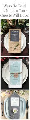 how to fold napkins for a wedding ways to fold a napkin rustic wedding chic