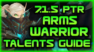 Bajheera Legion Arms Warrior Talent Guide Pve Pvp Legion 7 1 5 Ptr Arms Talents Guide Bg Rbg Duels 2v2 3v3