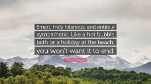 quote about bubble bath cecily von ziegesar quote u201csmart truly hilarious and entirely