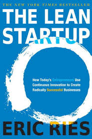today s the lean startup how today s entrepreneurs use continuous