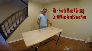 Diy Wood Desk Dukepro Diy How To Make A Desktop From Wood Panel And Iron Pipes