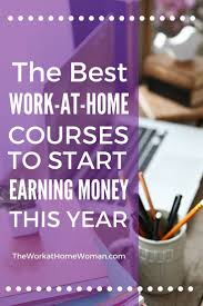 best work at home courses to start earning money this year