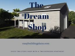 dream 2 story shop with small apartment easybuildingplans
