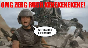 Rush Meme - image 18593 zerg rush know your meme
