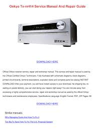 onkyo tx nr414 service manual and repair guid by benniebailey issuu
