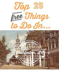 top 25 free things to do in charleston southern savers