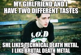Metal Meme - first world metal problems memes imgflip