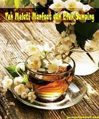 Teh Melati teh melati manfaat dan efek singnya juragan mumut