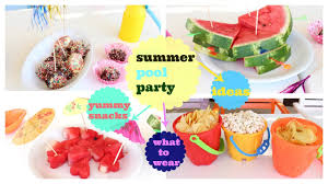 Pool Party Decoration Ideas Summer Pool Party Snacks Decoration Clever Ideas Youtube