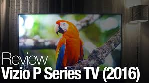 best deals on 70 4k tvs 0n black friday vizio p series review reviewed com televisions