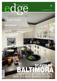 edge kitchen u0026 bathroom magazine issue 019 by amed issuu