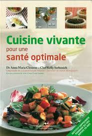dr clement cuisine vivante pour une santé optimale 2e