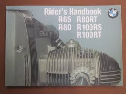 bmw r65 r80 r80rt r100 r100rs r100rt owners manual riders manual