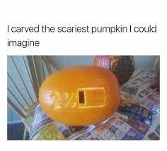 Meme Pumpkin - dopl3r com memes i carved the scariest pumpkin i could imagine t