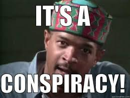 Conspiracy Meme - in living color conspiracy theory quickmeme