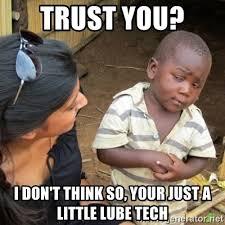 Lube Meme - lube meme 28 images wd40 lube lubricant tinman movie