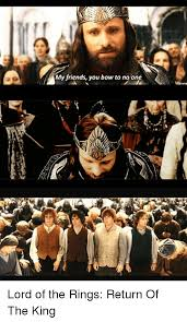 Lord Of The Meme - 25 best memes about lord of the rings return of the king