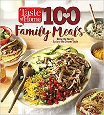 back to the table taste of home 100 family meals bringing the family back to the