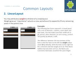 android layout weight attribute android user interfaces using xml layouts ppt download