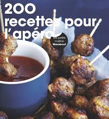 livre cuisine marabout livre 200 recettes pour l apéro collectif marabout cuisine